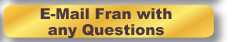 E-Mail Fran with any Questions